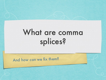 Eliminating Comma Splices Lesson and Practice Sheet (Keyno