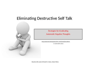 Eliminating Destructive Self Talk; Strategies for Eradicat