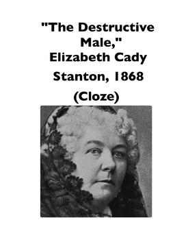 "Elizabeth Cady Stanton, ""The Destructive Male"" (Full-Text Cloze)"