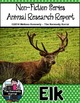 Elk {Nonfiction Animal Research Report}