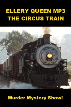 Ellery Queen Mystery - The Circus Train mp3