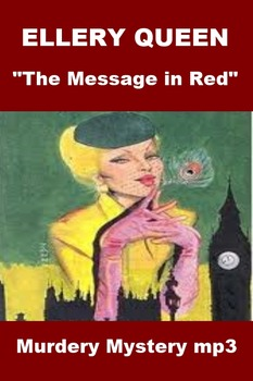 Ellery Queen Mystery - The Message in Red mp3