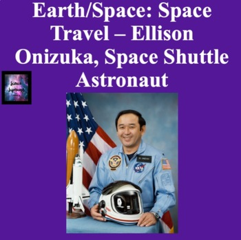 Space Travel: Ellison Onizuka - Space Shuttle Astronaut