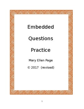 Embedded Questions Practice