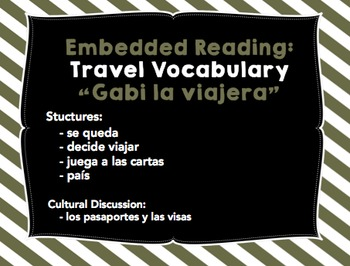 Embedded Reading - Travel Vocabulary - Present Tense