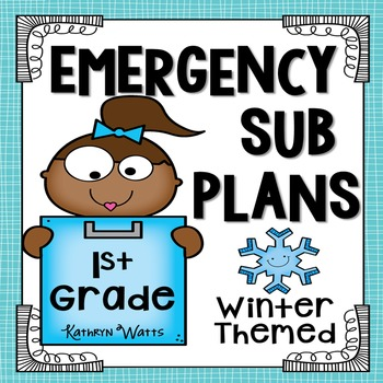 1st Grade Emergency Sub Plans (Winter)