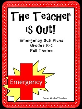Emergency Sub Plans | Fall Themed for K and 1st