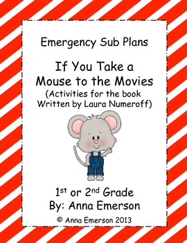 Emergency Sub Plans: If You Take a Mouse to the Movies for