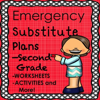 Substitute Plans, Print and Go! Editable pages  Second Gra
