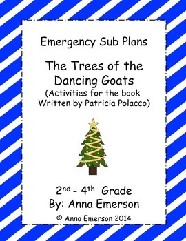 Emergency Sub Plans: The Trees of the Dancing Goats