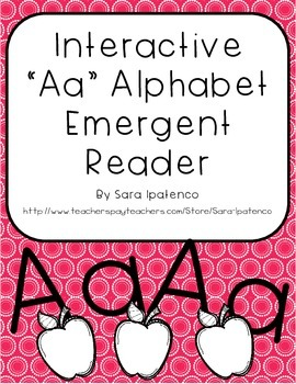 Emergent Easy Interactive Alphabet Reader Book: Letter Aa