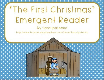 "Emergent Easy Reader Book: ""The First Christmas"""
