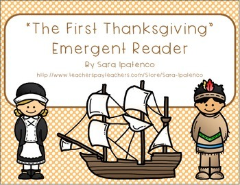 "Emergent Easy Reader Book: ""The First Thanksgiving"""