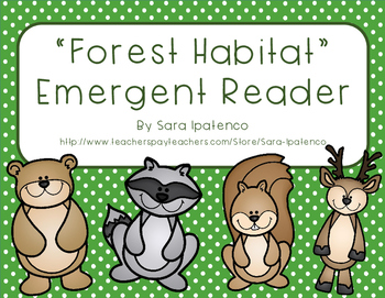 "Emergent Easy Reader Book: ""The Forest Habitat"""