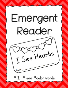 "Emergent Reader: ""I See Hearts"""