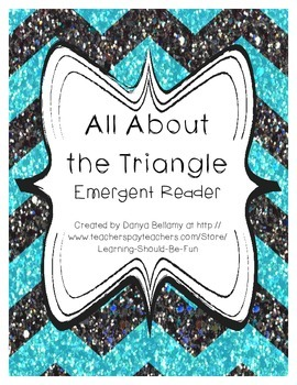 Emergent Reader:  All About the Triangle