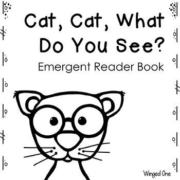 Cat, Cat, What Do You See?  Emergent Reader