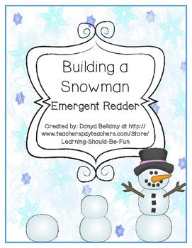 Emergent Reader:  Building a Snowman