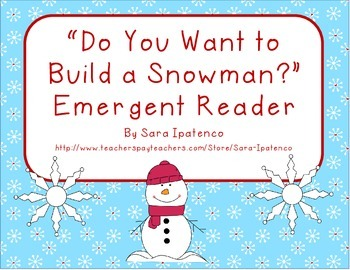 "Emergent Easy Reader: ""Do You Want to Build A Snowman?"""
