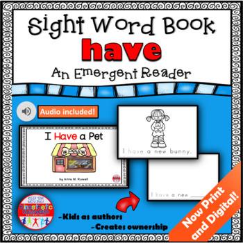 Sight Word Book Emergent Reader - HAVE