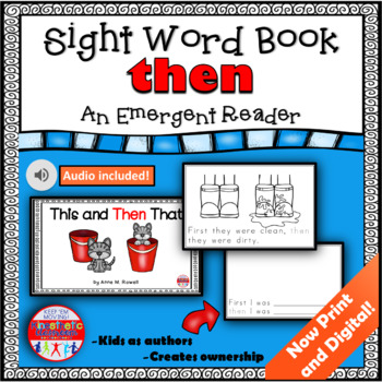 Sight Word Book Emergent Reader - THEN