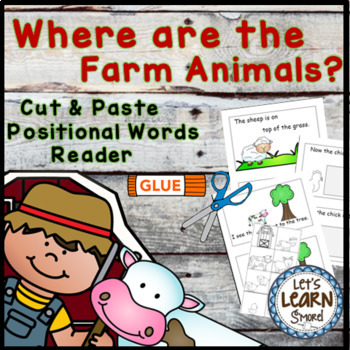 Farm Animals   Emergent Reader Cut and Paste Positional Wo