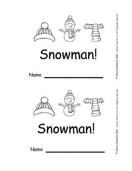 Emergent Reader: Here is a (Snowman)