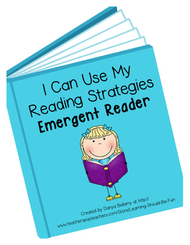 Emergent Reader:  I Can Use My Reading Strategies