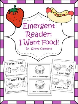 I Want Food Emergent Reader