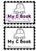 Emergent Reader - My C Book {Learn the Alphabet}