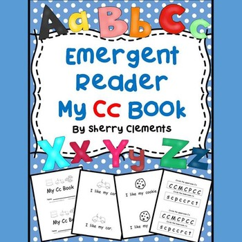 Emergent Reader: My Cc Book: (I, like, my)
