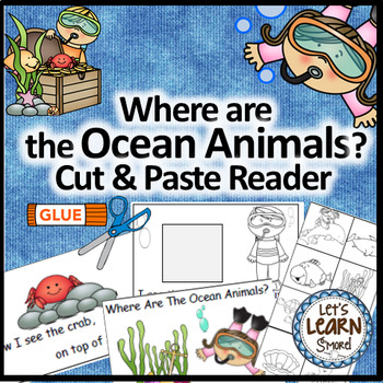 Ocean Animals, Emergent Reader, Cut and Paste, Positional