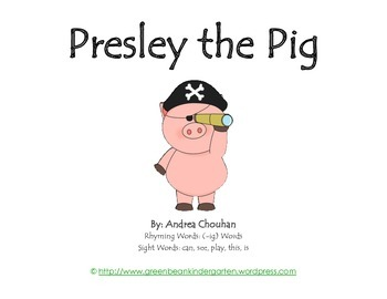 """Emergent Reader """"Presley the Pig"""" -ig Words and Sight Word"""