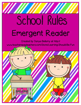 Emergent Reader:  School Rules
