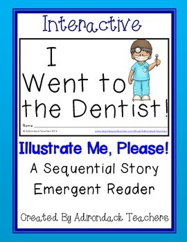 "Emergent Reader ""I Went to the Dentist.""  An Interactive S"