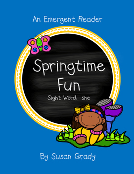 Spring Emergent Reader {Sight Word: She}