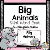 Sight Word Book - Animals