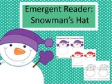 Emergent Reader: Snowman's Hat