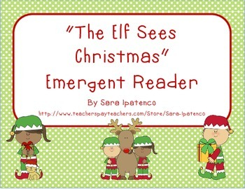 "Emergent Easy Reader: ""The Elf Sees Christmas"""