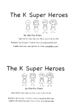 Emergent Reader:  The K Super Heroes