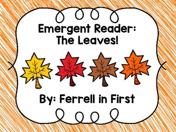 Emergent Reader: The Leaves