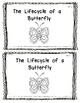 Emergent Reader:  The Life Cycle of a Butterfly Level 1