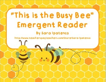 """Emergent Easy Reader: """"This is the Busy Bee"""""""