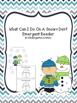 Emergent Reader -What Can I do On A Snowy Day and Subtract