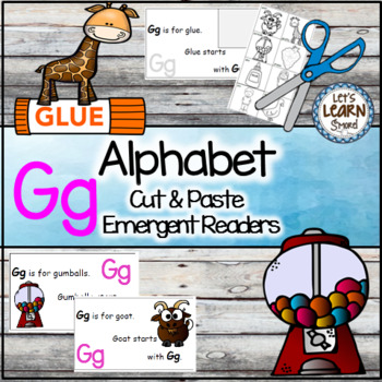Letter G Alphabet Emergent Reader and Cut and Paste Activi