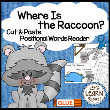 Raccoon, Emergent Reader, Positional Words, Cut and Paste