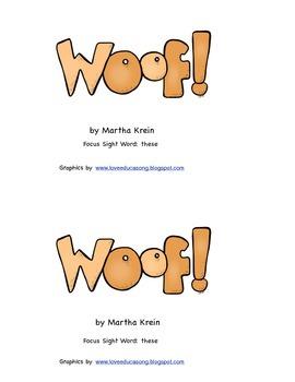 Emergent Reader:  Woof!