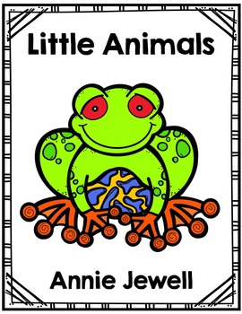 Emergent Reader for Beginning Readers – Little Animals