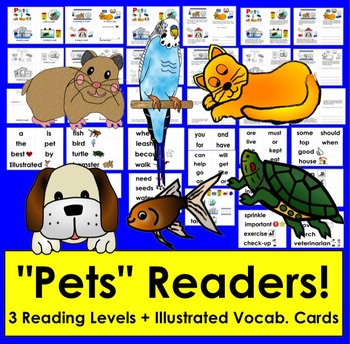 Pets:  Differentiated Readers with 3 Reading Levels + Illu