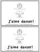 J'AIME - BOOKLET FREEBIE- French Emergent Readers & Writers!